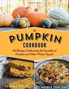Download ebook The Pumpkin Cookbook by DeeDee Stovel (.ePUB)