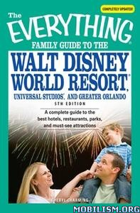 Everything Family Guide to the Walt Disney..by Cheryl Charming