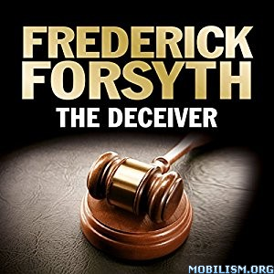 Download ebook The Deceiver by Frederick Forsyth (.MP3)