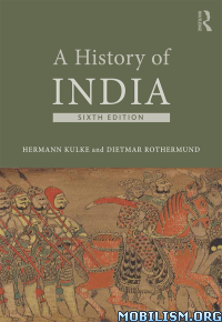 Download A History of India (6th Edition) by Hermann Kulke (.ePUB)