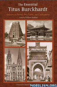 Download ebook The Essential Titus Burckhardt by William Stoddart (.PDF)