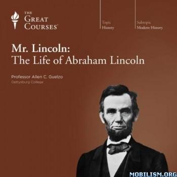 Mr. Lincoln by Allen C. Guelzo