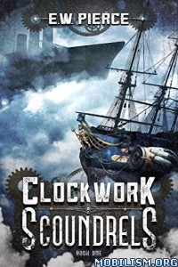 Download Clockwork Scoundrels by E. W. Pierce (.ePUB)