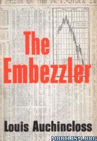 Download The Embezzler by Louis Auchincloss (.ePUB)(.MOBI)(.AZW3)
