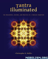 Tantra Illuminated by Christopher D. Wallis