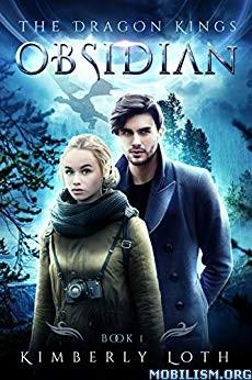 Obsidian (Dragon Kings 1) by Kimberly Loth