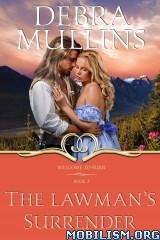Download ebook The Lawman's Surrender by Debra Mullins (.ePUB)