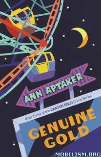 Download Genuine Gold (Cantor Gold #3) by Ann Aptaker (.ePUB)(.MOBI)