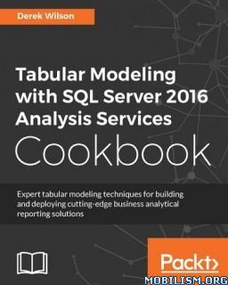 Download Tabular Modeling: SQL Server 2016 by Derek Wilson (.ePUB)