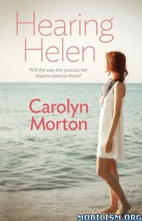 Download ebook Hearing Helen by Carolyn Morton (.ePUB)(.MOBI)
