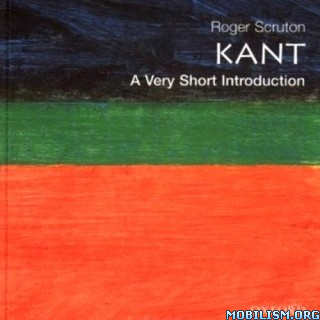 Kant: A Very Short Introduction by Roger Scruton (.M4B)