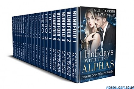 Download ebook Holidays With The Alphas by M. S. Parker, Eve Carter (.ePUB)