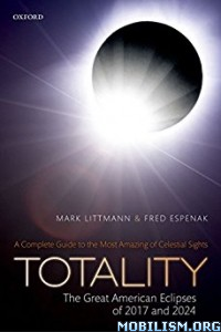 Download ebook Totality by Mark Littmann, Fred Espenak (.ePUB)
