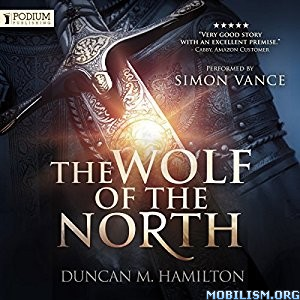 Download ebook The Wolf of the North by Duncan M. Hamilton (.MP3)