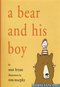 Download ebook A Bear & His Boy by Sean Bryan (.ePUB)