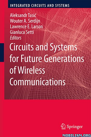 Circuits and Systems for Future Generations by Aleksandr Tasic+