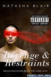 Download ebook Revenge & Restraints by Natasha Blair (.ePUB)
