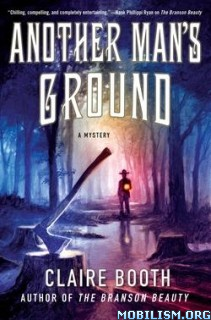Download ebook Another Man's Ground by Claire Booth (.ePUB)
