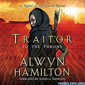 Download Traitor to the Throne by Alwyn Hamilton (.MP3)