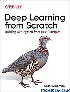 Deep Learning from Scratch by Seth Weidman