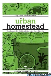 Download The Urban Homestead by Kelly Coyne, Erik Knutzen (.ePUB)