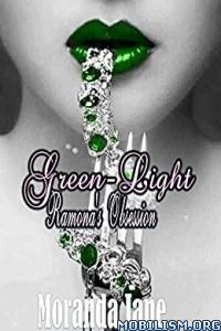 Download ebook Greenlight: Ramona's Obsession by Moranda Jane (.ePUB)