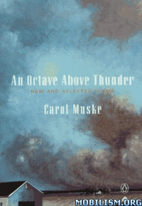 Download An Octave Above Thunder: Poems by Carol Muske (.ePUB)+
