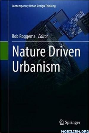 Nature Driven Urbanism by Rob Roggema