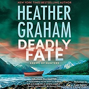 Download ebook Deadly Fate (Krewe of Hunters #19) by Heather Graham (.MP3)