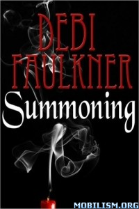Download ebook Summoning by Debi Faulkner (.ePUB)