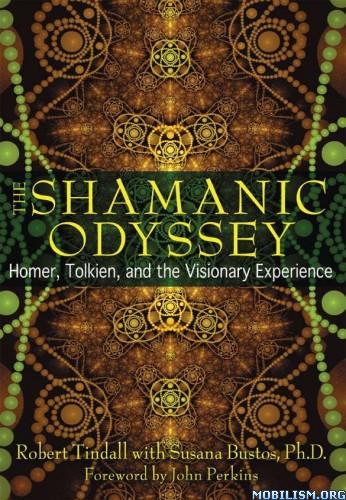 Download The Shamanic Odyssey by Robert Tindall (.ePUB)(.MOBI)(.AZW3)