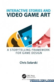 Download Interactive Stories & Video Game Art by Chris Solarski(.PDF)