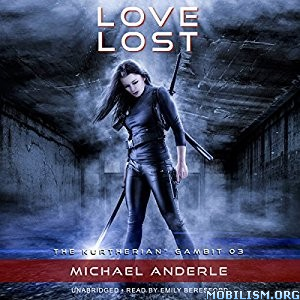 Download Love Lost by Michael Anderle (.MP3)