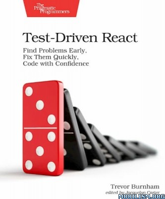Test-Driven React: Find Problems Early by Trevor Burnham +(.EPUB)