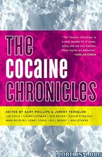 Download ebook Cocaine Chronicles by Gary Phillips & Jervey Tervalon (.MP3)