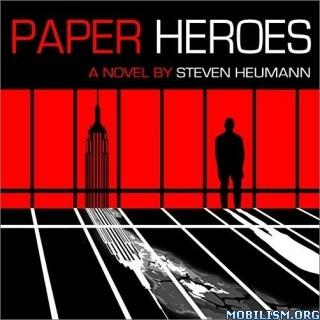 Paper Heroes by Steven Heumann (.M4B)