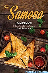 The Samosa Cookbook by April Blomgren