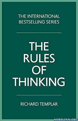 The Rules of Thinking by Richard Templar
