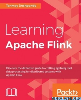 Download Learning Apache Flink by Tanmay Deshpande (.ePUB)