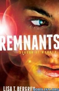 Download ebook The Remnants series by Lisa Tawn Bergren (.ePUB)