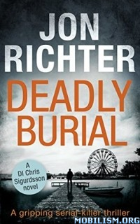 Download Deadly Burial by Jon Richter (.ePUB)