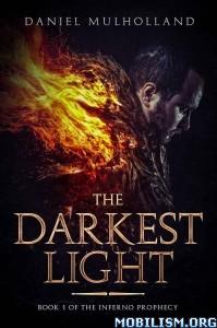 Download The Darkest Light by Daniel Mulholland (.ePUB)