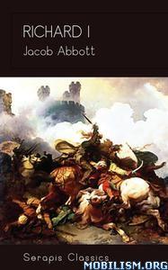 Richard I by Jacob Abbott