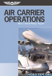 Download ebook Air Carrier Operations by Mark J. Holt et al (.ePUB)
