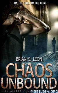 Download ebook Chaos Unbound by Brian S. Leon (.ePUB)(.MOBI)(.AZW3)