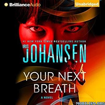 Your Next Breath (Catherine Ling, #4) by Iris Johansen