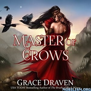 Download ebook Master of Crows by Grace Draven (.MP3)