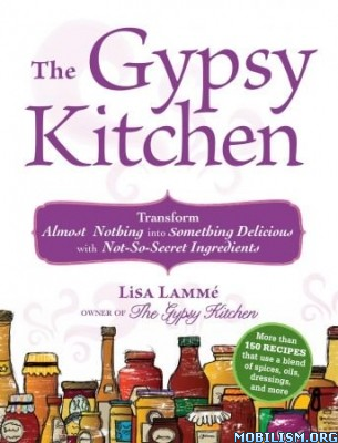 The Gypsy Kitchen by Lisa Lamme