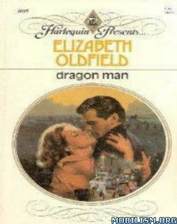 Download Dragon Man by Elizabeth Oldfield (.ePUB)