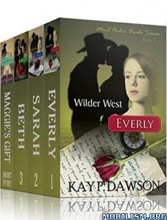 Download ebook Mail Order Bride Wilder West BoxSet by Kay P Dawson (.ePUB)+